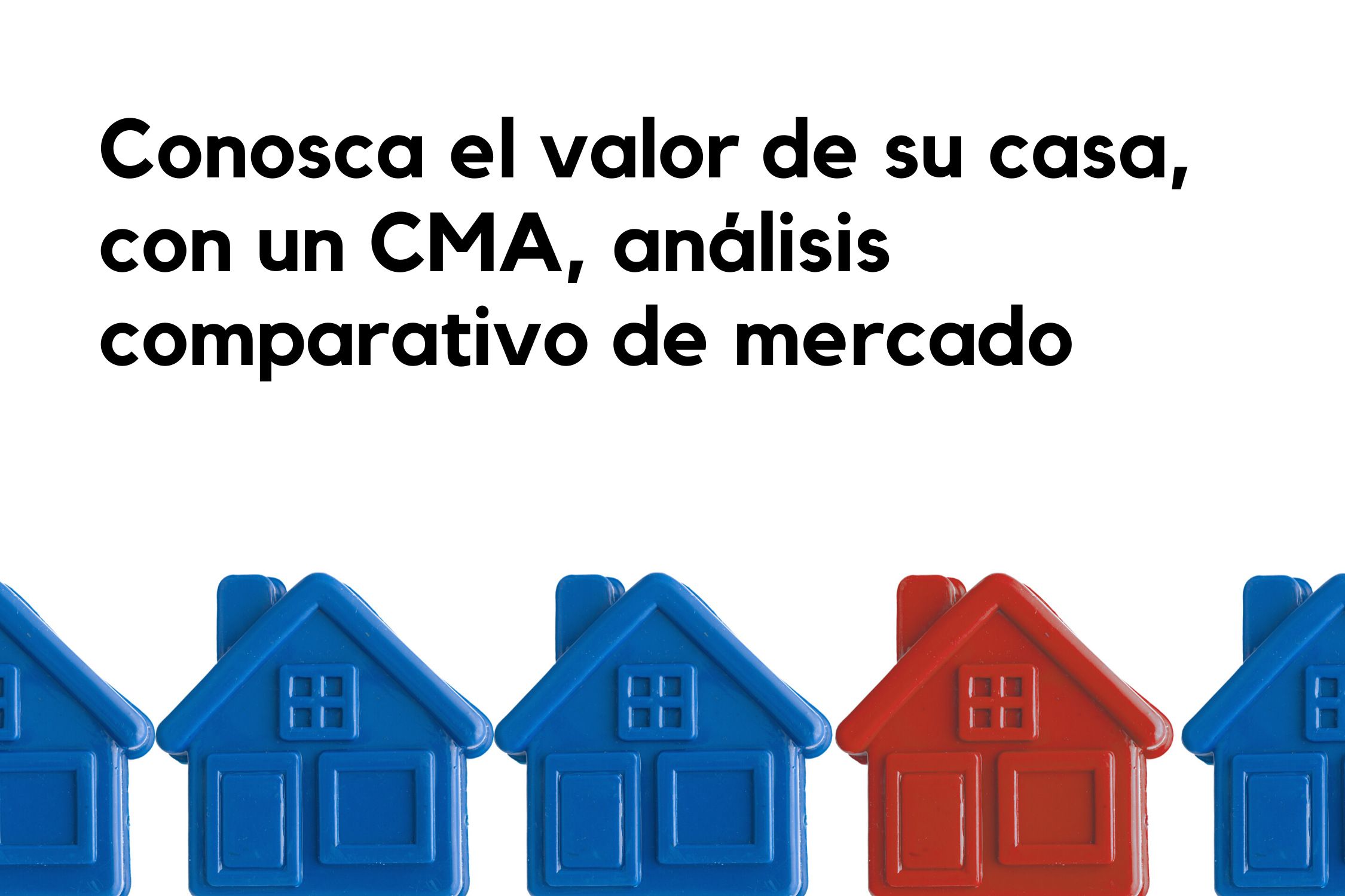 Conosca-el-Valor-de-su-Casa-con-un-CMA-análisis-comparativo-de-mercado
